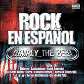 Rock En Español Simply The Best by Various Artists