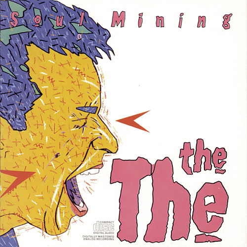 Soul Mining by The The