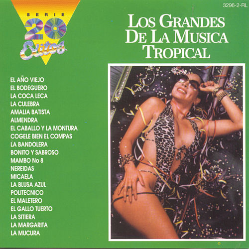 Serie 20 Exitos - Los Grandes De La Musica Tropical by Various Artists
