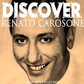 Play & Download Discover (Super Best Collection) by Renato Carosone | Napster