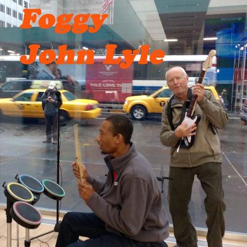Foggy by John Lyle