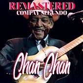 Play & Download Chan Chan by Compay Segundo | Napster