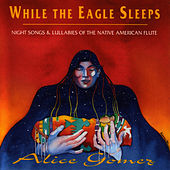 Play & Download While The Eagle Sleeps by Alice Gomez | Napster