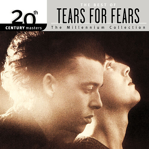 20th Century Masters: The Millennium Collection... by Tears for Fears