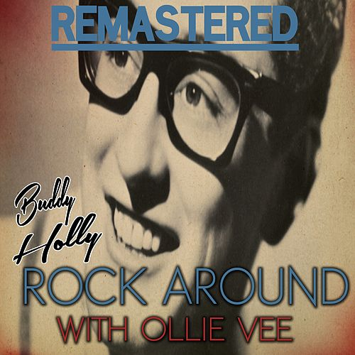 Play & Download Rock Around with Ollie Vee by Buddy Holly | Napster