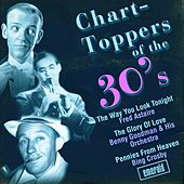Play & Download Chart-Toppers of the '30s by Various Artists | Napster