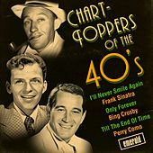 Play & Download Chart-Toppers of the '40s by Various Artists | Napster