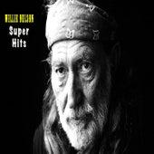 Willie Nelson Super Hits - Willie Nelson de Willie Nelson