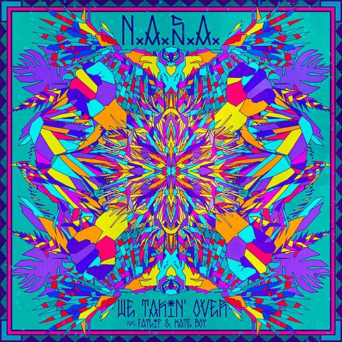Play & Download We Takin' Over (feat. Fatlip & Kate Boy) by N.A.S.A. | Napster