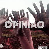 Play & Download Opinião by Blame | Napster