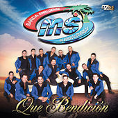 Play & Download Que Bendición by Banda Sinaloense MS de Sergio Lizarraga | Napster