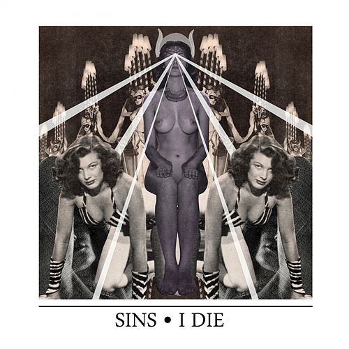 Play & Download I Die by The Sins | Napster