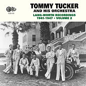 Lang-Worth Recordings 1941-1947, Vol. 2 by Tommy Tucker