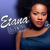 Play & Download Etana: In Dub by Etana | Napster