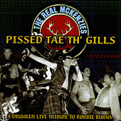 Pissed Tae Th' Gills by The Real McKenzies