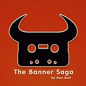 Play & Download The Banner Saga by Dan Bull | Napster