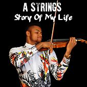 Play & Download Story of My Life by The Strings | Napster