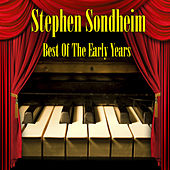 Best Of The Early Years von Stephen Sondheim