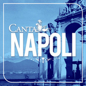 Canta Napoli by Various Artists