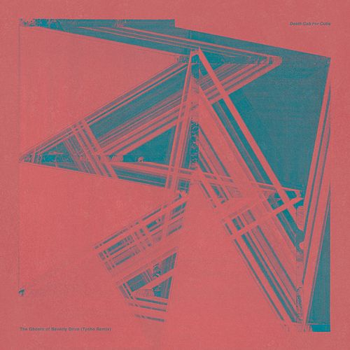 Play & Download The Ghosts Of Beverly Drive (Tycho Remix) by Death Cab For Cutie | Napster