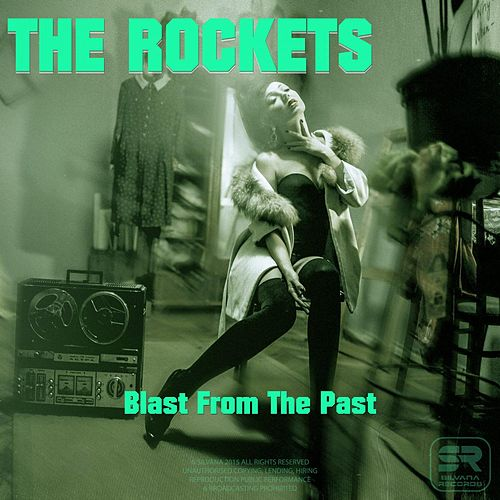 Play & Download Blast From The Past by The Rockets | Napster