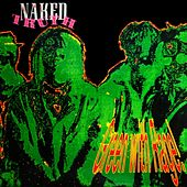 Green With Rage by The Naked Truth