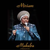 Play & Download Miriam Makeba (Remastered 2016) by Miriam Makeba | Napster
