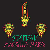 Play & Download Marquis Marq by Stepdad | Napster