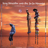 Izzy Stradlin And The Ju Ju Hounds by Izzy Stradlin