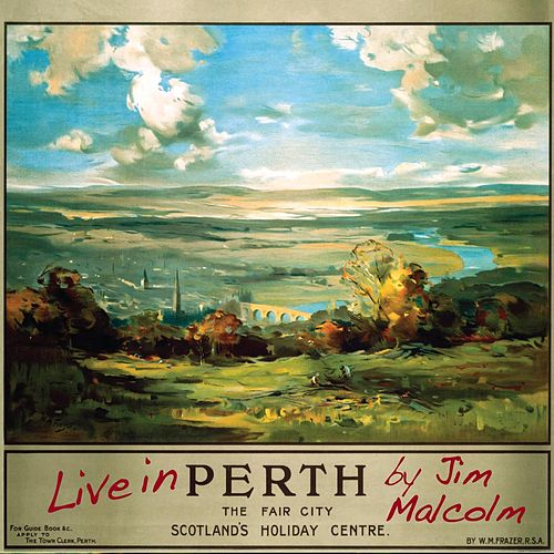 Live in Perth by Jim Malcolm