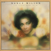 Play & Download I've Never Been To Me by Nancy Wilson | Napster