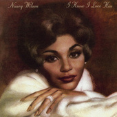 Play & Download I Know I Love Him by Nancy Wilson | Napster