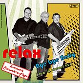 Play & Download Bye Bye Baby by Relax | Napster