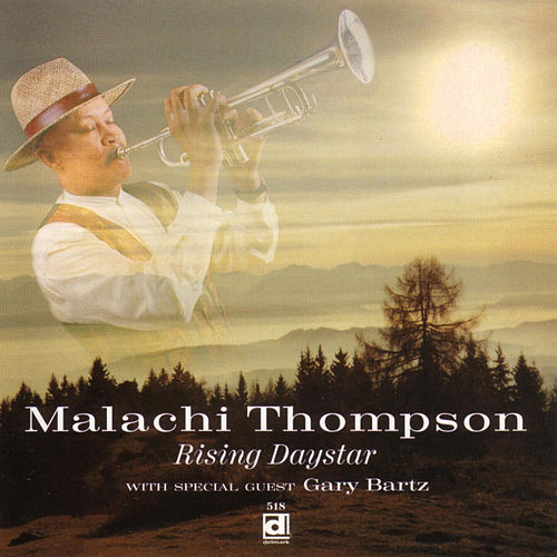 Play & Download Rising Daystar by Malachi Thompson | Napster