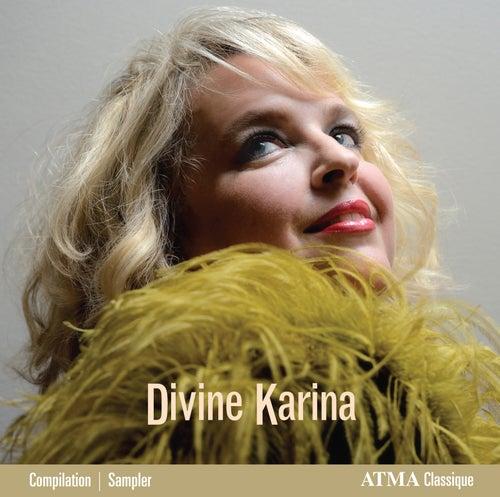 Play & Download Divine Karina by Karina Gauvin | Napster