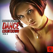 Electric Madness: Dance Countdown, Vol. 3 by Various Artists