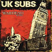 Play & Download Warhead Revisited by U.K. Subs | Napster