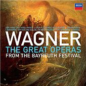 Wagner: The Great Operas from the Bayreuth Festival by Various Artists