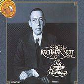 Play & Download Sergei Rachmaninoff: The Complete Recordings by Various Artists | Napster