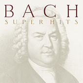 Play & Download Bach -- Super Hits by Various Artists | Napster