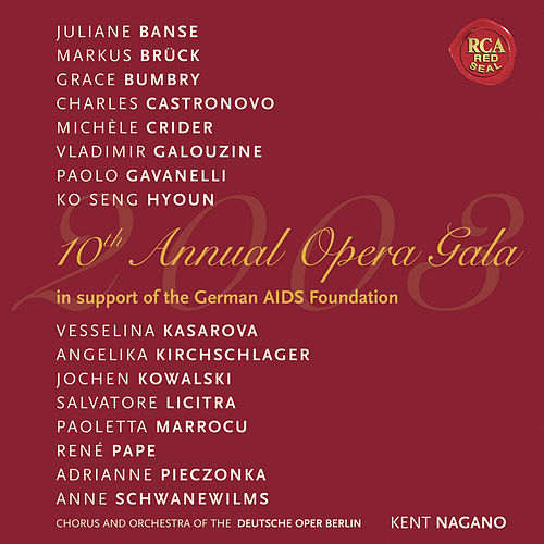 10th Annual Opera Gala by Various Artists