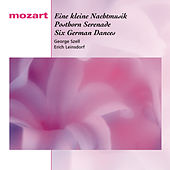 Play & Download Mozart: Eine kleine Nachtmusik, Posthorn Serenade, Six German Dances by Various Artists | Napster