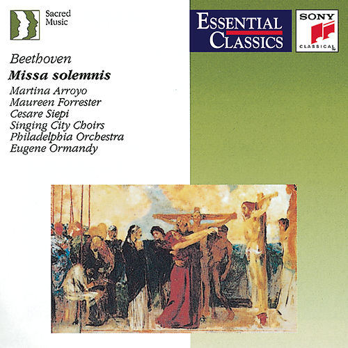Play & Download Beethoven: Missa Solemnis by Philadelphia Orchestra | Napster