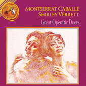 Play & Download Great Operatic Duets by Montserrat Caballé | Napster