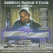 Play & Download Soldiers United For Cash - Slowed & Throwed by DJ Screw | Napster