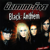 Play & Download Black Anthem by Gemini Five | Napster