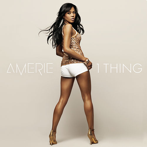 1 Thing (Featuring Eve) by Amerie