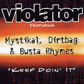 Play & Download Keep Doin' It by Violator | Napster
