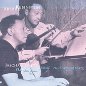 Rubinstein Collection, Vol. 7: Franck: Violin and Piano Sonata; Fauré, Poulenc, Albéniz by Arthur Rubinstein