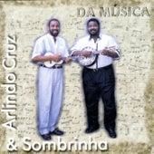 Play & Download Da Música by Arlindo Cruz | Napster